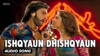 Ishqyaun Dhishqyaun | Full Audio Song | Goliyon Ki Raasleela Ram-leela