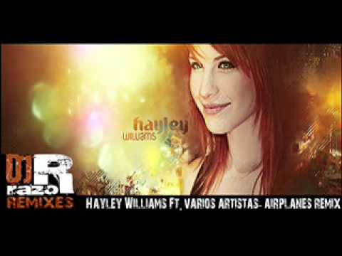 Halley Williams Ft Various Artist - Airplanes Dj Razor Remix