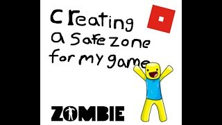 crating a safe zone in roblox studio S1 EP1