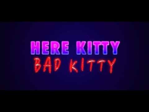Here Kitty Bad Kitty (short movie)