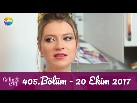 Gelin Evi 405.Bölüm | 20 Ekim 2017