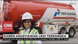Download Video Mantan Dirut Pertamina Karen Agustiawan Jadi Tersangka MP3 3GP MP4