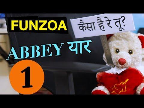 Abbey Yaar Whatsapp Series 1 | Kaisa Hai Re Tu | Cute Funzoa Teddy Videos | How Are You Video