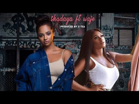 Shadaya - Runtown (ft Waje)