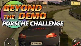 Beyond The Demo: Porsche Challenge