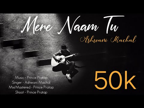 ZERO: Mere Naam Tu Song   Shah Rukh Khan, Anushka Sharma, Katrina Kaif   Cover by Ashwani Machal