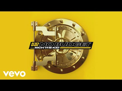 Kid Ink – No Budget ft. Rich The Kid