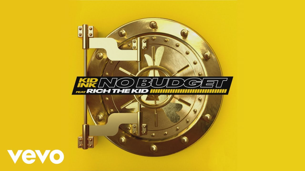 kid ink no budget audio ft rich the kid youtube