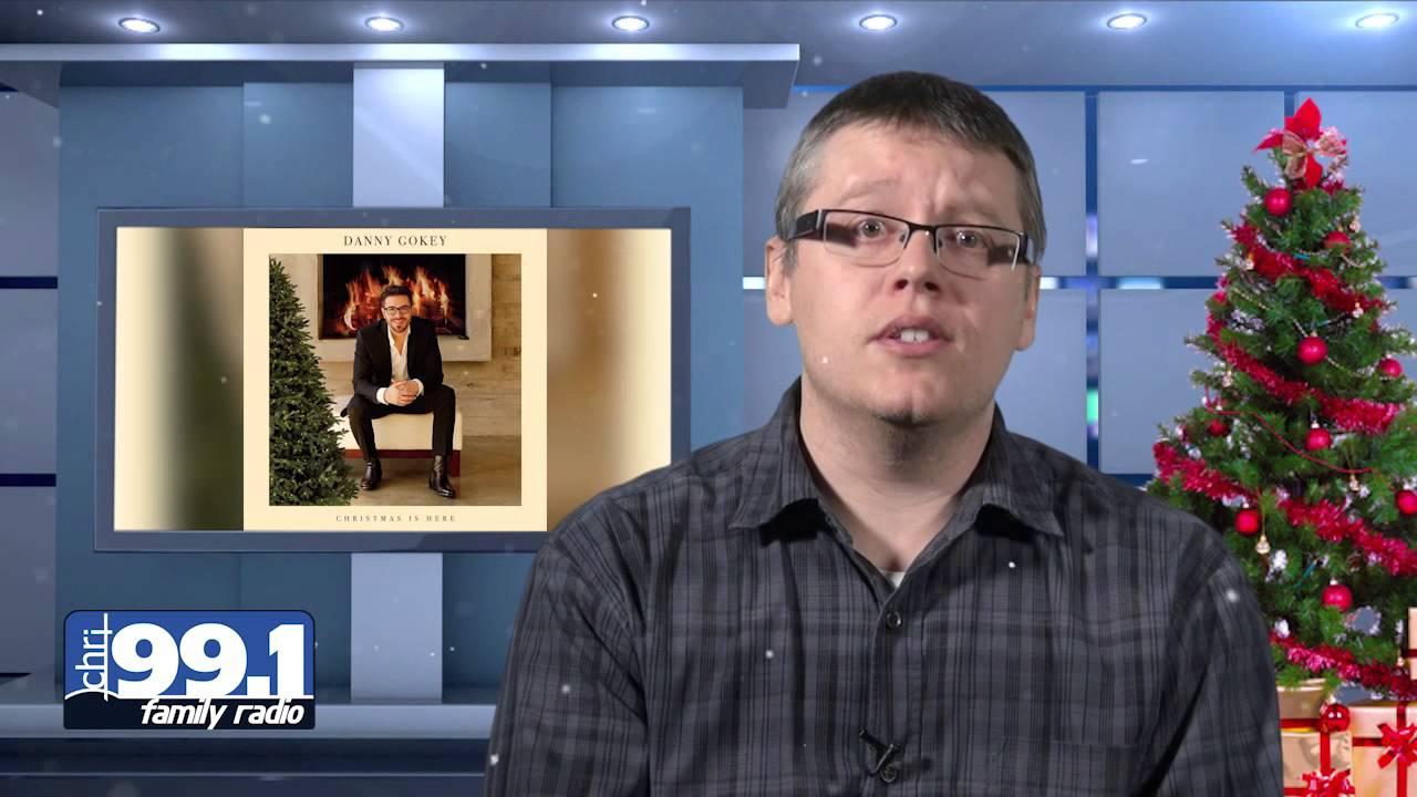 DANNY GOKEY Christmas is Here - CHRI New Music Review - YouTube