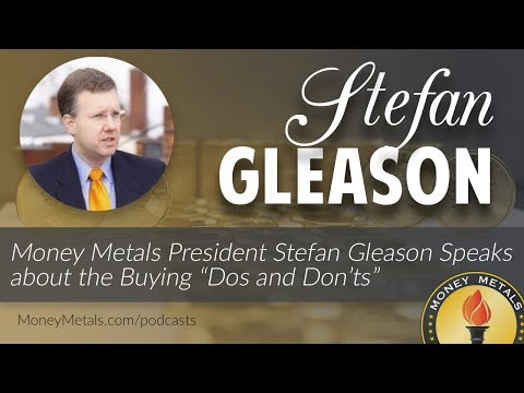 """Money Metals President Stefan Gleason Speaks about the Buying """"Dos and Don'ts"""""""