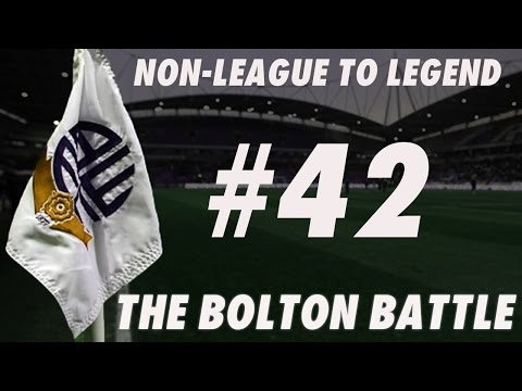 The Bolton Battle - Part 42 - AGGREGATE - Football Manager 2016