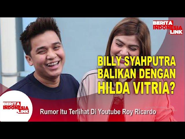 Billy Jawab Kabar Balikan Dengan Hilda Vitria