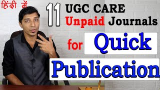 11 Best UGC CARE Listed Unpaid Journals for Quick Publication in 2020 (हिंदी मे)