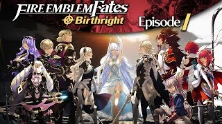 Camilla makes my toes CURL! | Fire Emblem: Fates (Birthright) - Episode 1