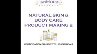 Natural Skin & Body Care Product Making 2 Online Course Thumbnail