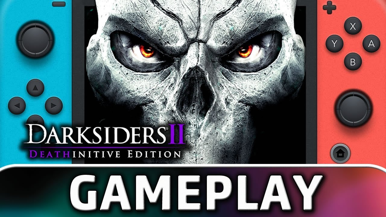 Darksiders II Deathinitive Edition   First 15 Minutes on Nintendo Switch