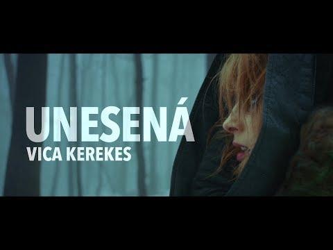 UNESENÁ - VICA KEREKES trailer