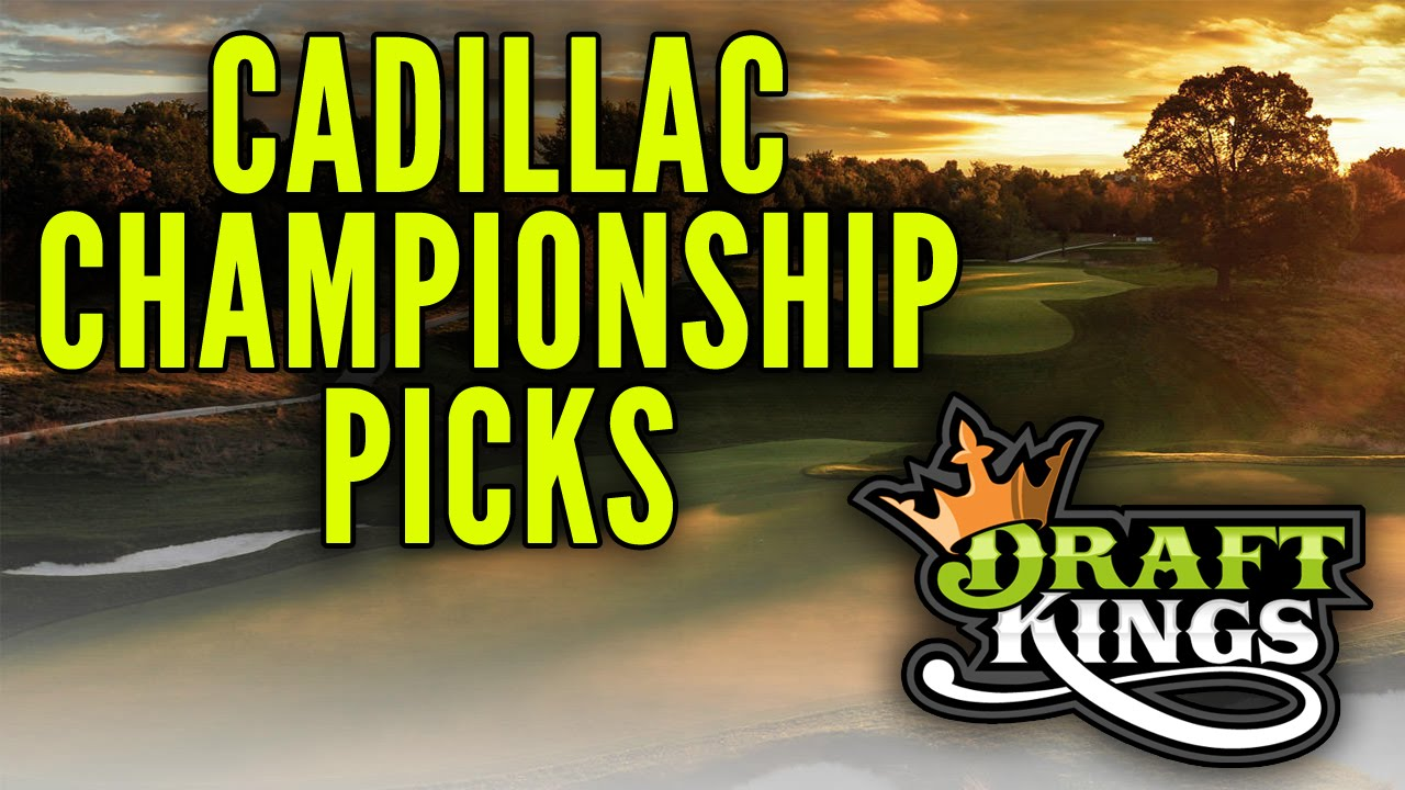 draftkings wgc cadillac championship picks youtube. Cars Review. Best American Auto & Cars Review