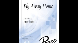 Fly Away Home (Pepper Choplin) - 10/4691L