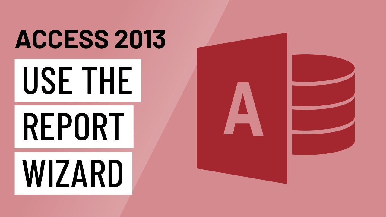 Access 2013: Advanced Report Options