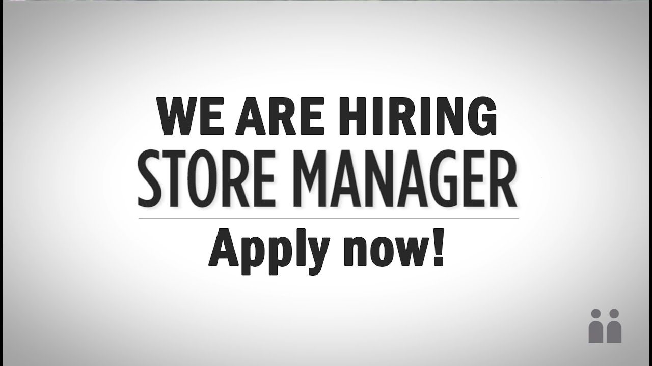 Image result for hiring Store Manager