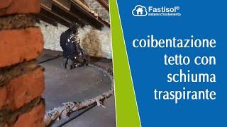 Coibentazione tetto con schiuma traspirante