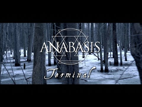 ANABASIS - Terminal (Official Music Video)