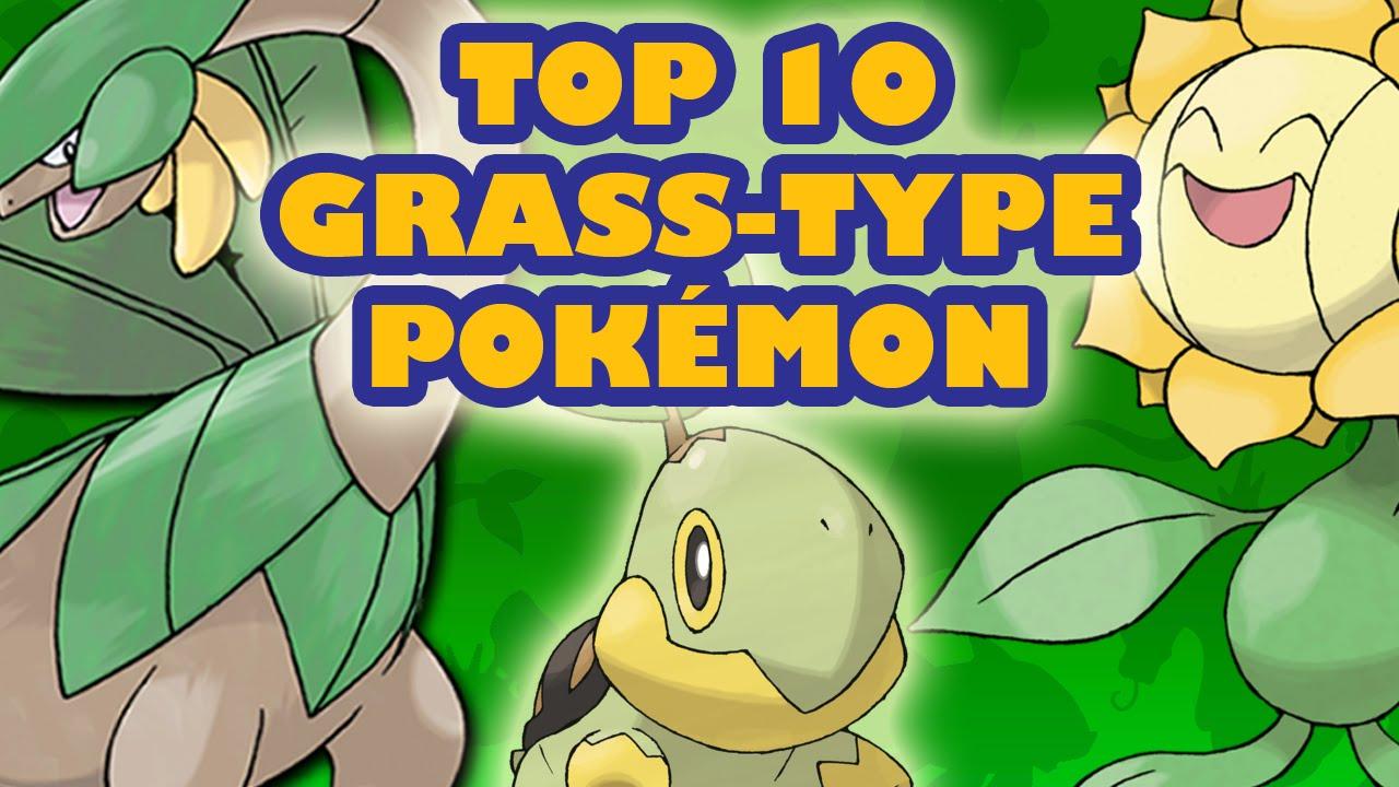 Top 10 Grass Type Pokémon Youtube