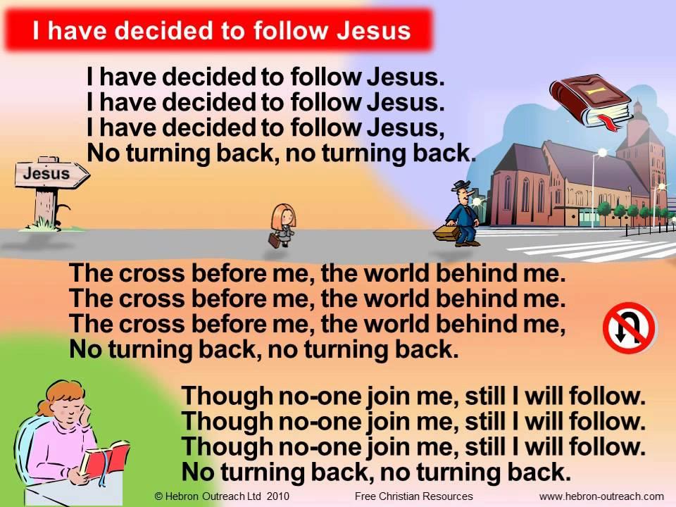 I Have Decided To Follow Jesus Chorus Hebron Outreach