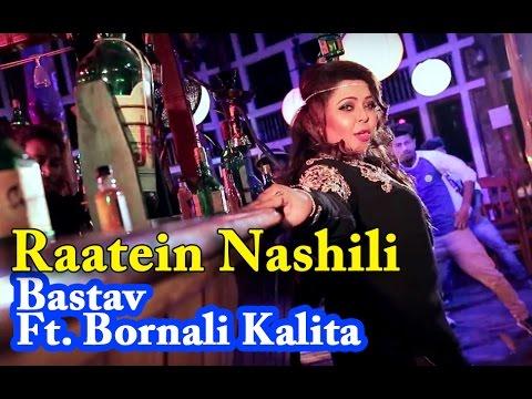 Raatein Nashili | Assamese Song | Club Mix | Party Song | Bastav Ft. Bornali Kalita