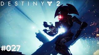 Destiny 2 #027 - Vex Technologie - Let's Play Destiny 2 Deutsch / German