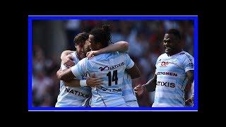 Coupe d'Europe de rugby : le Racing bat le Munster (27-22) et s'envole pour la finale
