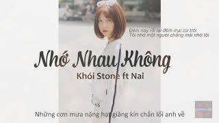 Nhớ Nhau Không   Khói Stone ft Nai   Rap Viet   Underground
