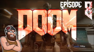 A BRIGHTER TOMORROW! | DOOM with Oshikorosu [8]