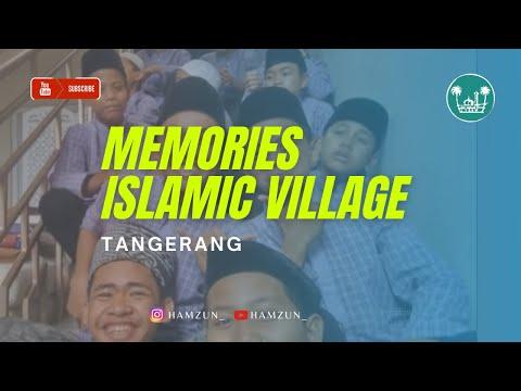Memories in boarding school Islamic Village