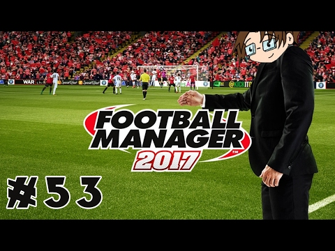 Let's Play: Football Manager 2017 - Ayr United - Part 53