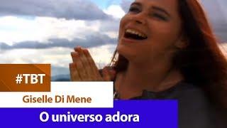 Giselle Di Mene - O universo adora [ CLIPE OFICIAL ]
