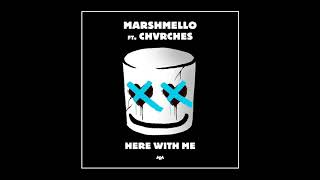 Marshmello - Here With Me Feat. CHVRCHES ( Audio + Lyrics)
