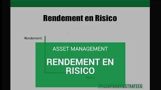 Asset Management: rendement en risico