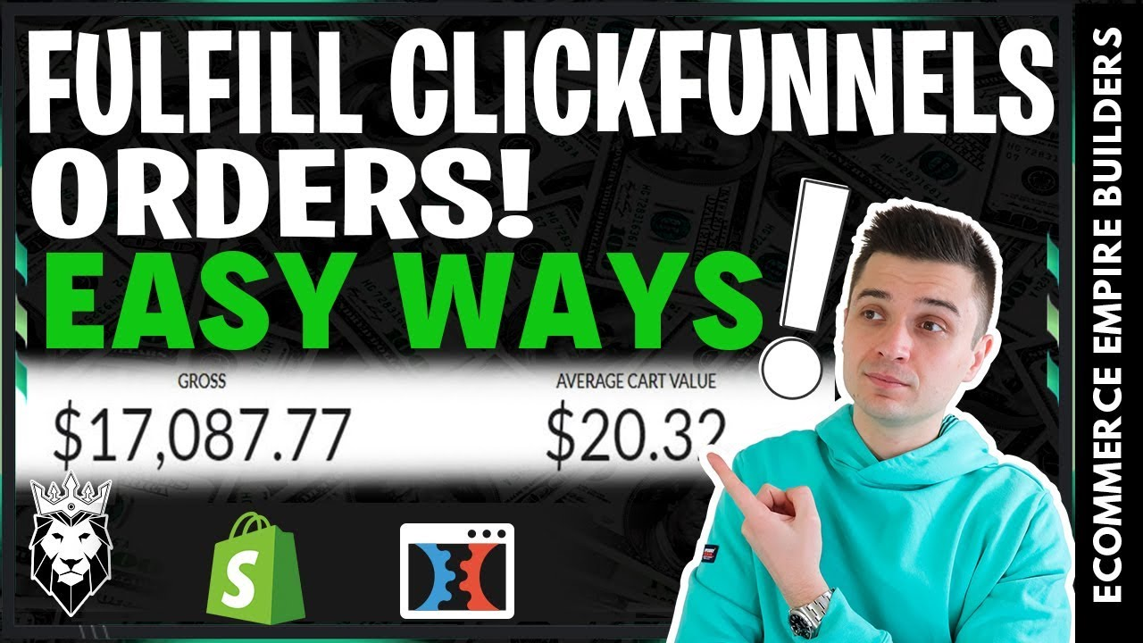 EASY WAYS To Fulfill Your ClickFunnels Orders! (*For Shopify Dropshipping*)