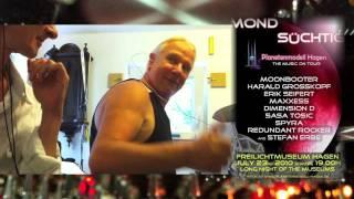 MONDSÜCHTIG - Planetenmodell Hagen - The Music On Tour