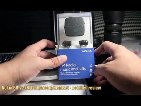 NOKIA BH-221 NFC Bluetooth Headset - Detailed review - YouTube