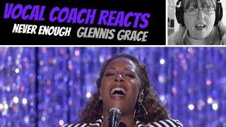Vocal Coach Reacts to Glennis Grace 'Never Enough' America's Got Talent 2018
