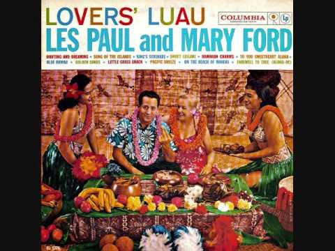 Les Paul and Mary Ford - Lovers' Luau (1959)  Full vinyl LP