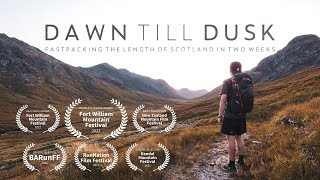 DAWN TILL DUSK - Fastpacking the length of Scotland in 2 weeks