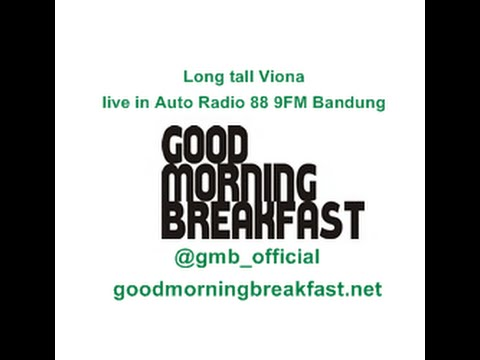 Long tall Viona live in Auto Radio 88 9FM Bandung   Goodmorning Breakfast