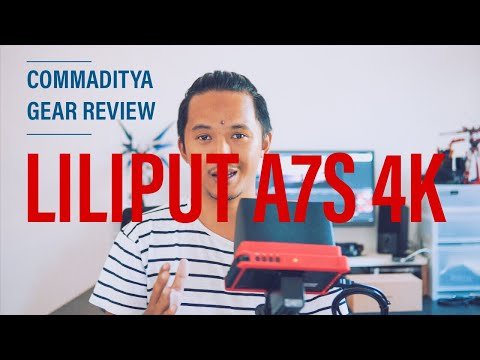 [GEAR REVIEW] LILIPUT A7S 4K HDMI