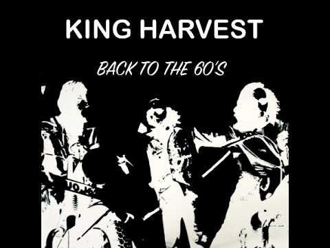 King Harvest - Back To The 60's