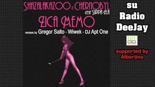 ShazaLaKazoo and Chernobyl Feat Suppa Fla - Zica Memo (Gregor Salto Remix) su Radio DeeJay