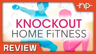 Knockout Home Fitness Review - Noisy Pixel